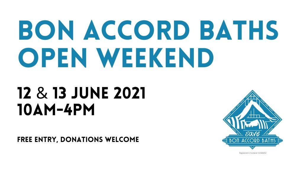 Bon Accord Open Weekend June 2021